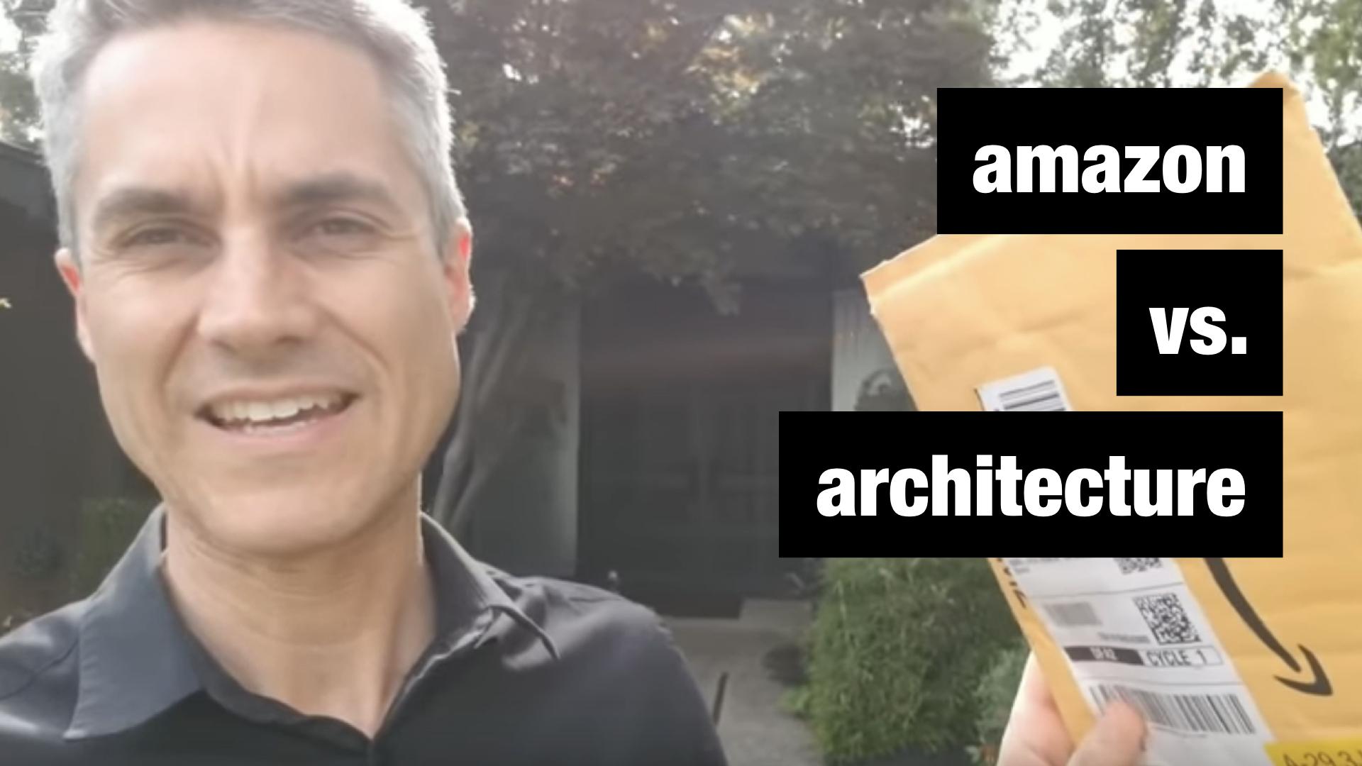 Amazon vs. Architecture